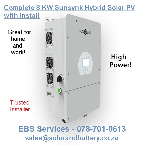 Complete 8 KW Sunsynk Hybrid Solar PV with Install.Package Deal
